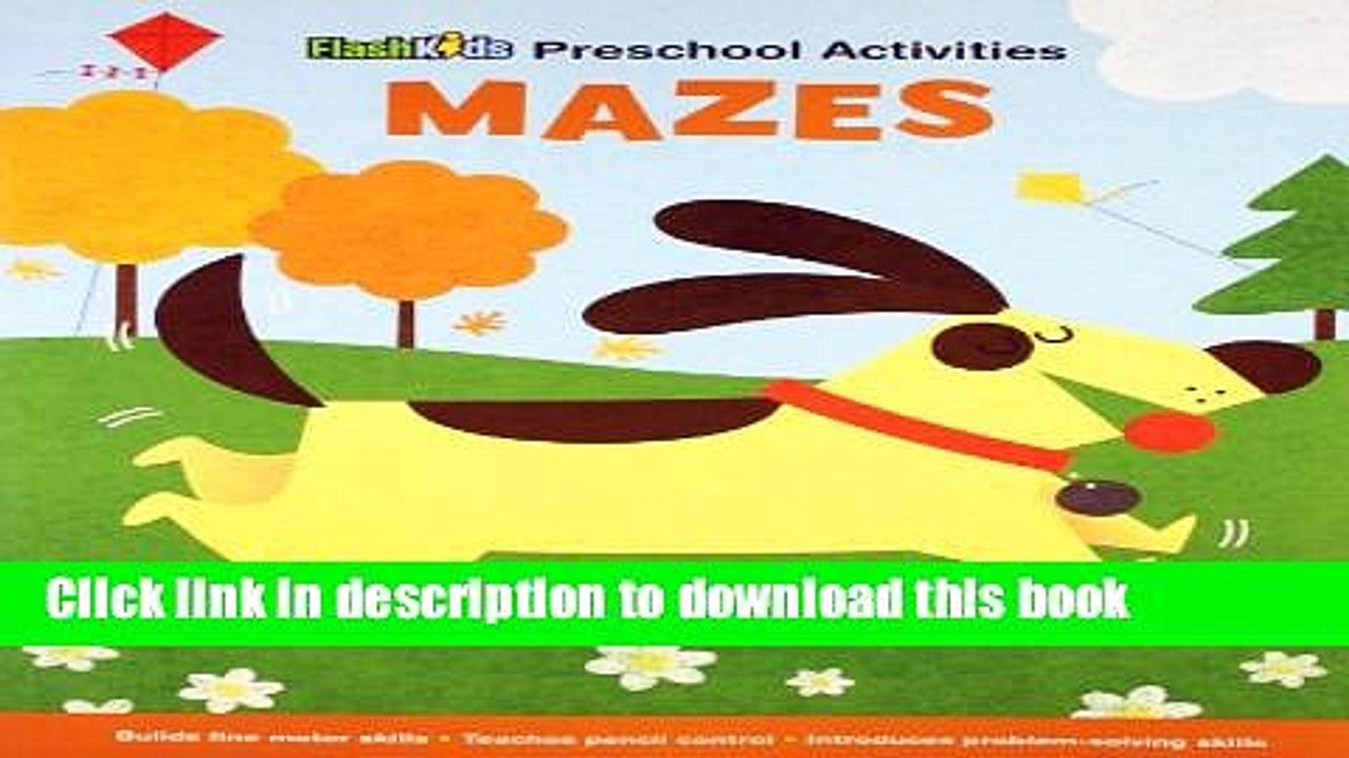 [Download] Mazes (Flash Kids Preschool Activity Books) Paperback Collection