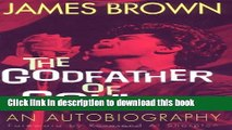 [Download] James Brown: The Godfather of Soul Hardcover Free