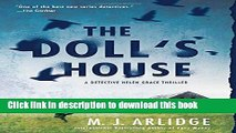 [Popular] Books The Doll s House: A Detective Helen Grace Thriller (A Helen Grace Thriller) Free