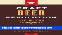 [Popular] Craft Beer Revolution: The Insider s Guide to B.C. Breweries Hardcover OnlineCollection