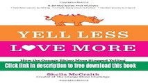 [Popular] Books Yell Less, Love More: How the Orange Rhino Mom Stopped Yelling at Her Kids - and