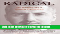 [Download] Radical: My Journey Out Of Islamist Extremism Kindle Free