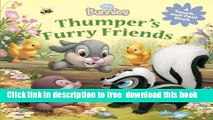 [Download] Disney Bunnies Thumper s Furry Friends (A Touch-and-feel Book) Paperback Collection
