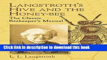 [Popular] Langstroth s Hive and the Honey-Bee: The Classic Beekeeper s Manual Kindle