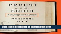 [Popular] Books Proust and the Squid: The Story and Science of the Reading Brain Free Online