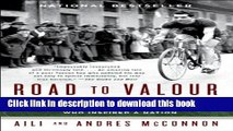 [Popular] Books Road to Valour: A True Story of World War II Italy, the Nazis, and the Cyclist Who