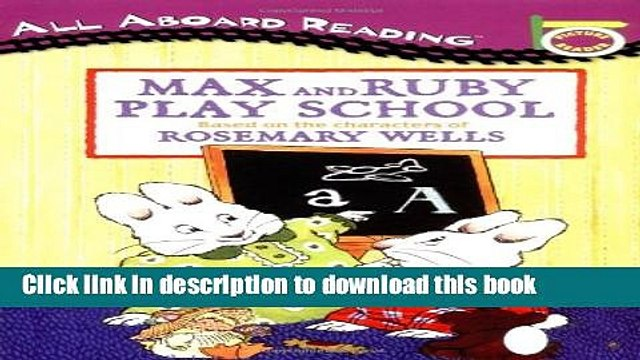 [Download] Max and Ruby Play School: Picture Reader Hardcover Online