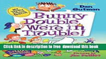 [Download] My Weird School Special: Bunny Double, We re in Trouble! Paperback Free