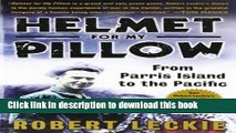 [Download] Helmet for My Pillow: From Parris Island to the Pacific Kindle Online