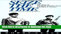 [Download] Seize the Time: The Story of the Black Panther Party and Huey P. Newton Kindle Online