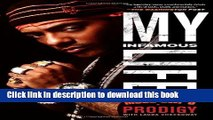 [Download] My Infamous Life: The Autobiography of Mobb Deep s Prodigy Paperback Online