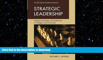 READ PDF Strategic Leadership: Integrating Strategy and Leadership in Colleges and Universities