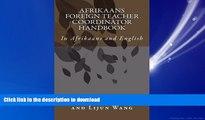 FAVORIT BOOK Afrikaans Foreign Teacher Coordinator Handbook: In Afrikaans and English (Afrikaans