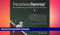 EBOOK ONLINE  FearlessTennis: The 5 Mental Keys to Unlocking Your Potential (2 Disc Set)  FREE