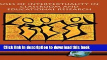 [PDF] Uses of Intertextuality in Classroom and Educational Research (Hc) Download Full Ebook