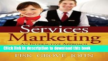 [Download] Services Marketing Interactive Approach Paperback Free