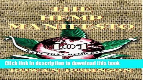 [Popular] The Hemp Manifesto: 101 Ways That Hemp Can Save Our World Kindle Free
