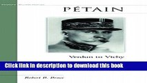 [Download] Petain: Verdun to Vichy Kindle Free
