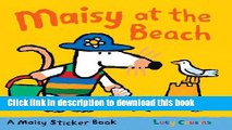 [Download] Maisy at the Beach: A Sticker Book Paperback Collection