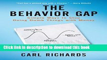 [Download] The Behavior Gap: Simple Ways to Stop Doing Dumb Things with Money Kindle Collection
