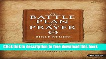 Ebook The Battle Plan for Prayer - Bible Study Book Free Online