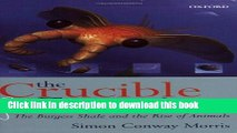 [Popular] The Crucible of Creation: The Burgess Shale and the Rise of Animals Kindle