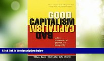 Big Deals  Good Capitalism, Bad Capitalism, and the Economics of Growth and Prosperity  Best
