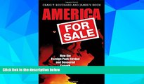 Must Have  America for Sale: How the Foreign Pack Circled and Devoured Esmark  READ Ebook Online