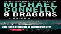 [Popular] Books Nine Dragons (A Harry Bosch Novel) Free Online