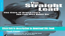 [Download] The Straight Lead: The Core of Bruce Lee s Jun Fan Jeet Kune Do Paperback Free