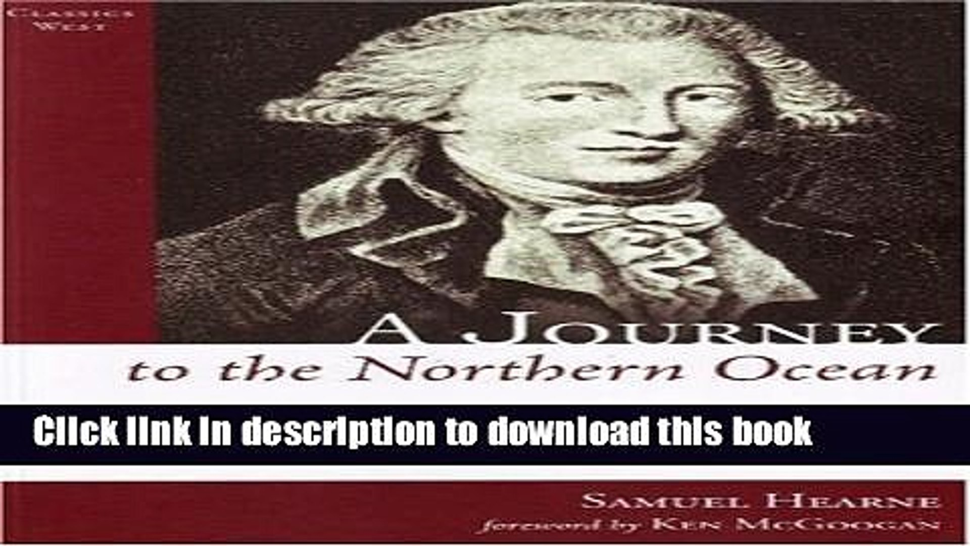 A Journey to the Northern Ocean The Adventures of Samuel Hearne