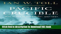 [Popular] Pacific Crucible: War In The Pacific 1941 - 1943 Kindle OnlineCollection