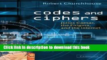 [Read PDF] Codes and Ciphers: Julius Caesar, the Enigma, and the Internet Download Online