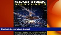 FREE DOWNLOAD  Star Trek Star Charts: The Complete Atlas of Star Trek  BOOK ONLINE