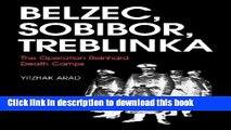 [PDF] Belzec, Sobibor, Treblinka: The Operation Reinhard Death Camps Full Online