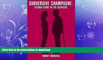 EBOOK ONLINE  Subversive Champagne: Beyond Genre in The Avengers: The Emma Peel era  BOOK ONLINE