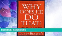Big Deals  Why Does He Do That?: Inside the Minds of Angry and Controlling Men  Free Full Read