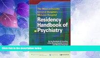 Big Deals  The Massachusetts General Hospital/McLean Hospital Residency Handbook of Psychiatry
