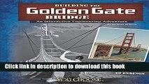 [Popular Books] Building the Golden Gate Bridge: An Interactive Engineering Adventure (You Choose: