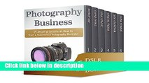Download DSLR Photography Box Set: Learn How to Make Photographs Like a Professional Using Your