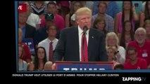 Etats-Unis: Donald Trump suggère d'abattre Hillary Clinton pour remporter la présidentielle américaine (Vidéo)