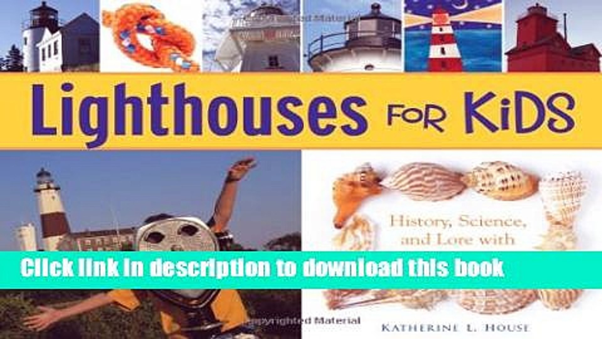 [Popular Books] Lighthouses for Kids: History, Science, and Lore with 21 Activities (For Kids