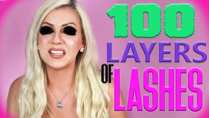 100 LAYERS OF LASHES