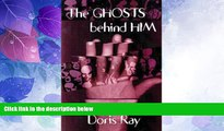 Big Deals  The Ghosts Behind Him  Free Full Read Most Wanted