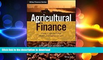 FAVORIT BOOK Agricultural Finance: From Crops to Land, Water and Infrastructure (The Wiley Finance
