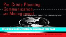 [Download] Pre-Crisis Planning, Communication, and Management: Preparing for the Inevitable