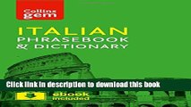 [Download] Collins Italian Phrasebook and Dictionary Gem Edition: Essential phrases and words in a