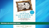 Enjoyed Read The Jewish Daughter Diaries: True Stories of Being Loved Too Much by Our Moms