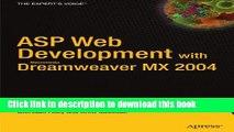 [Popular] ASP Web Development with Macromedia Dreamweaver MX 2004 (Expert s Voice Books for