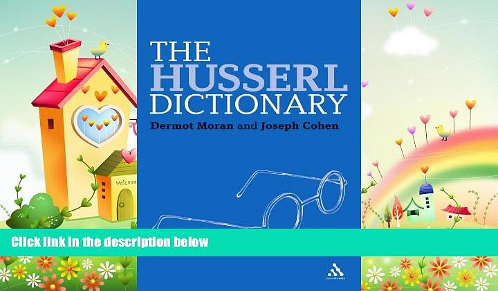 behold  The Husserl Dictionary (Bloomsbury Philosophy Dictionaries)